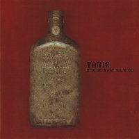 MEDESKI MARTIN & WOOD: Tonic