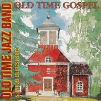 OLD TIME JAZZ BAND: Old Time Gospel