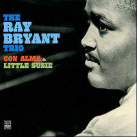 BRYANT, Ray Trio: Con Alma & Little Susie