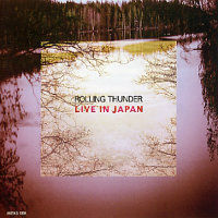 ROLLING THUNDER: Live In Japan