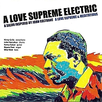 A LOVE SUPREME ELECTRIC: A Love  Supreme & Meditations (2CD)