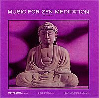 SCOTT, Tony: Music For Zen Meditation